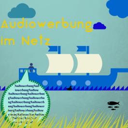 KW 50 Audiowerbung im Netz - aber wie