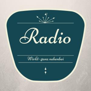 Radio wirkt – ganz nebenbei!