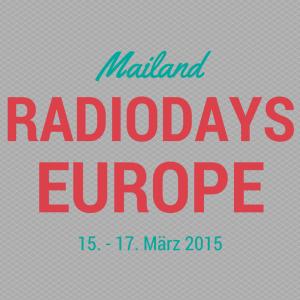 Radiodays Europe 2015 – alle Fakten auf einen Blick
