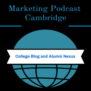 Der Marketing Podcast Cambridge: Mehr als nur ein Podcast