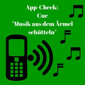 Musik aus dem Ärmel schütteln – mit der Cue-App