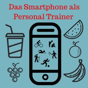 Mein Personal Trainer: Das Smartphone