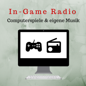 "Was ist ""In-Game-Radio""?"