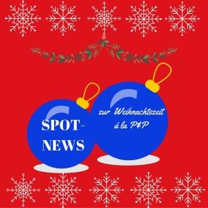 Spot-News: Weihnachtswerbung à la P&P