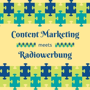 Content Marketing goes on Air