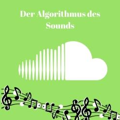 KW 36 Der Sound Algorithmus