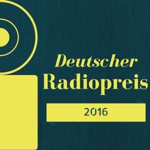 Deutscher Radiopreis 2016