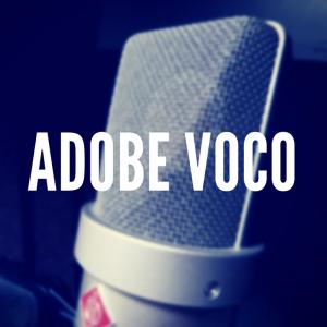 Adobe VoCo: Photoshop für die Stimme