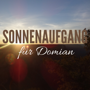 Sonnenaufgang für Domian