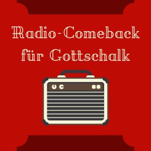 Radio-Comeback für Thomas Gottschalk auf Bayern 1