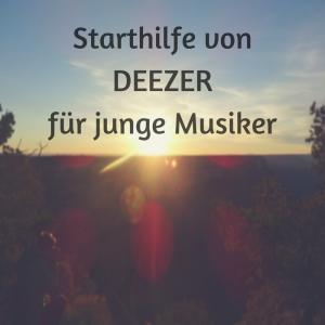 Starthilfe von DEEZER für junge Musiker