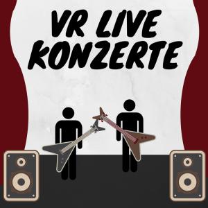VR Live-Übertragung von Konzerten