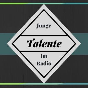 Junge Talente im Radio