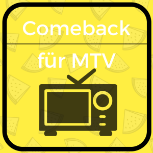 Comeback für MTV: Musikfernsehen wie früher
