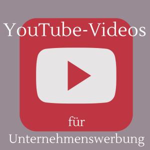 YouTube-Videos für Unternehmenswerbung