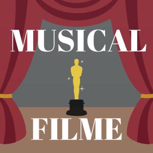Warum Musicalfilme so erfolgreich sind