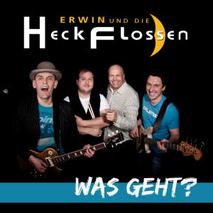 Erwin und die Heckflossen - Was geht?