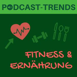 Podcast-Trends: Fitness und Ernährung