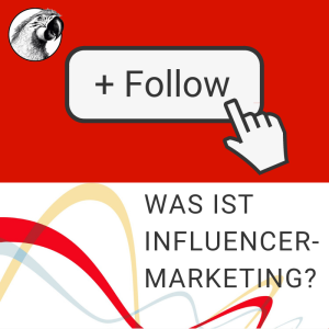Was ist Influencer-Marketing?
