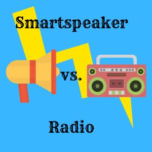 Smartspeaker vs. Radio – ein Kampf der keiner ist