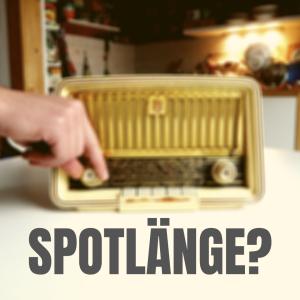 Radio 1x1: Wie lang sollte ein Radiospot sein?